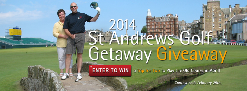 ENTER TO WIN a trip for 2 to St Andrews, Scotland!
