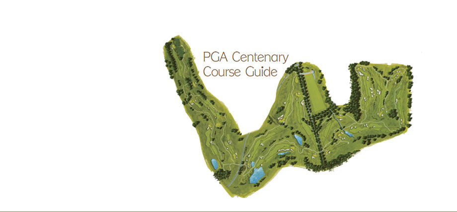 PGA Centenary Course Guide