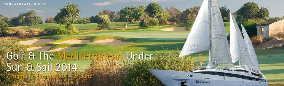 Golf and The Mediterranean Under Sun and Sail 2014