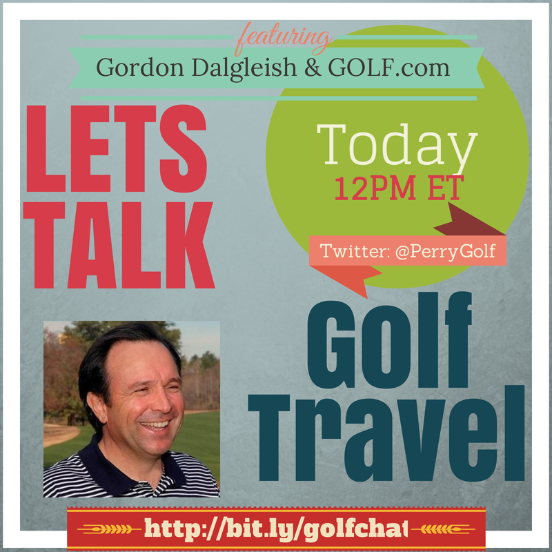 GOLF.com hosts Golf Travel Expert Gordon Dalgleish - PerryGolf.com