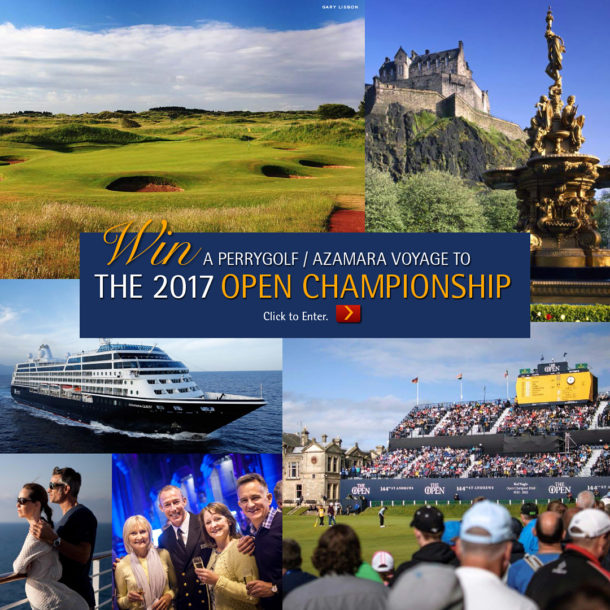 PerryGolf Giveaway - WIN a 2017 PerryGolf / Azamara Voyage to The 146th Open Championship at Royal Birkdale - PerryGolf.com/WinTheOpen
