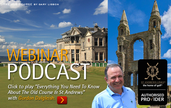 WEBINAR PODCAST: Everything You Need To Know About The Old Course & St Andrews - PerryGolf.com