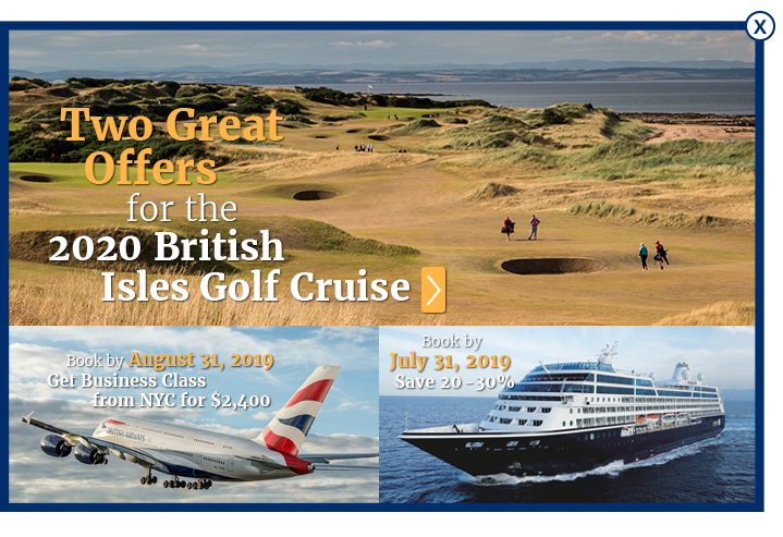 Super 2020 British Isles Golf Cruise & The 149th Open at Royal St DC-33