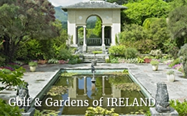 <p>Golf and Gardens of <strong>Ireland</strong></p>