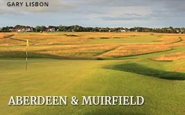 <p><strong>Aberdeen</strong>&nbsp;and <strong>Muirfield</strong></p>