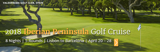 2018Iberian Golf Cruise with PerryGolf