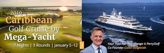 Caribbean Golf Cruise 2019 - PerryGolf.com