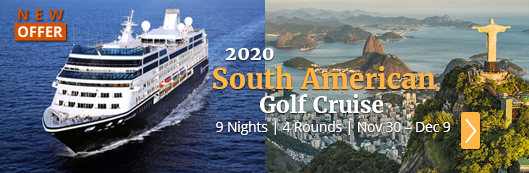 2020 South American Golf Cruise Vacation - PerryGolf.com
