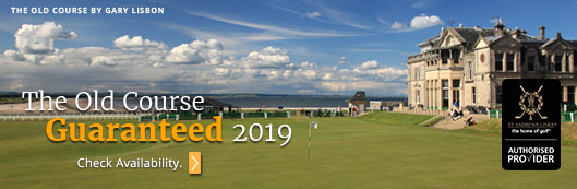 The Old Course Guaranteed 2019 - PerryGolf.com