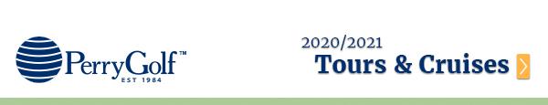 2020/2021 Escorted Golf Tours & Golf Cruise Vacations  - PerryGolf.com - PerryGolf.com