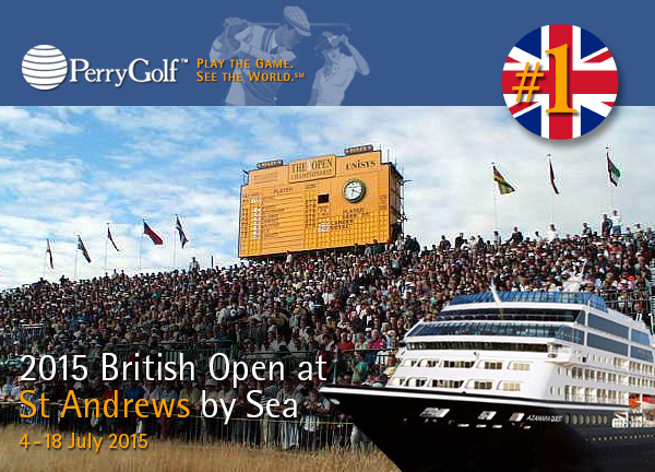 2015 British Open at St Andrews Golf and Cruise Vacation with PerryGolf